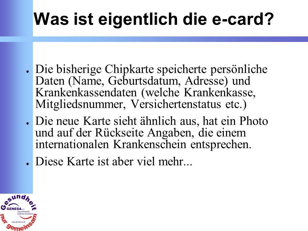 Was ist eigentlich die e-card.