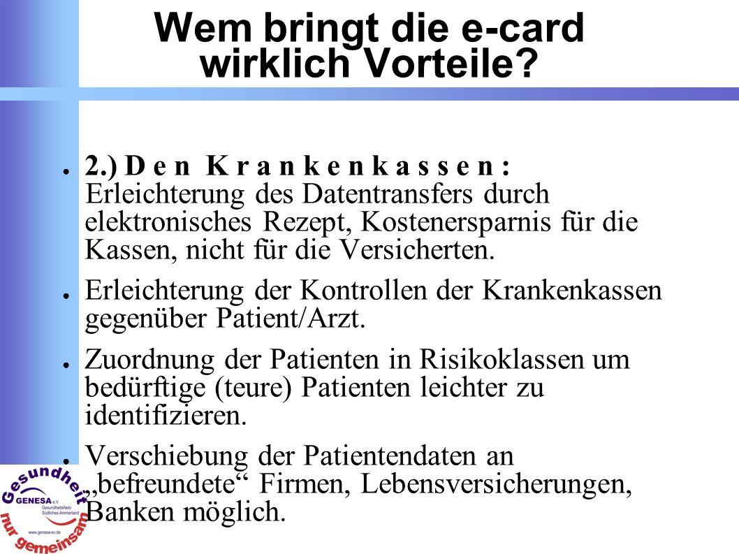 Wem bringt die e-card wirklich Vorteile.