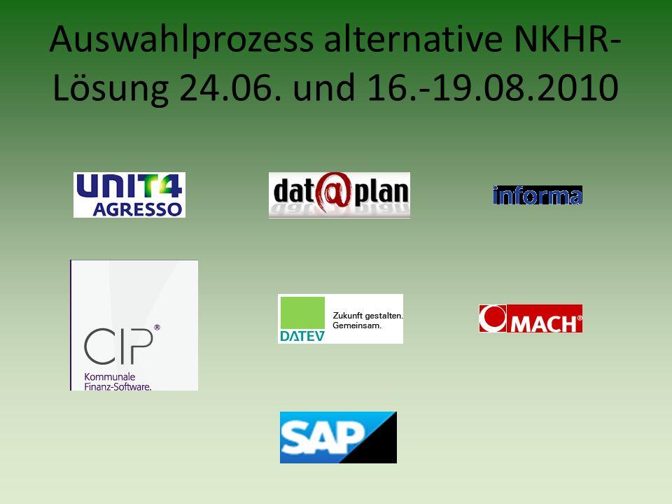 Auswahlprozess alternative NKHR- Lösung 24.06. und 16.-19.08.2010