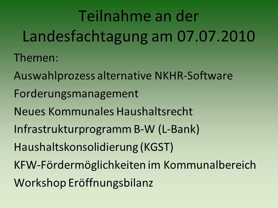 Themen: Auswahlprozess alternative NKHR-Software Forderungsmanagement Neues Kommunales Haushaltsrecht Infrastrukturprogramm B-W (L-Bank) Haushaltskons