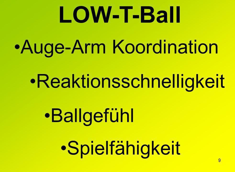 9 LOW-T-Ball Auge-Arm Koordination Reaktionsschnelligkeit Ballgefühl Spielfähigkeit
