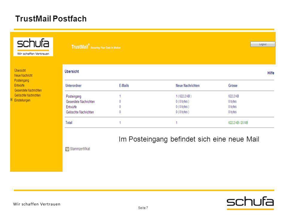 Seite 7 TrustMail Postfach Im Posteingang befindet sich eine neue Mail