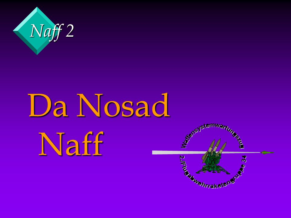 Naff 2 Da Nosad Naff