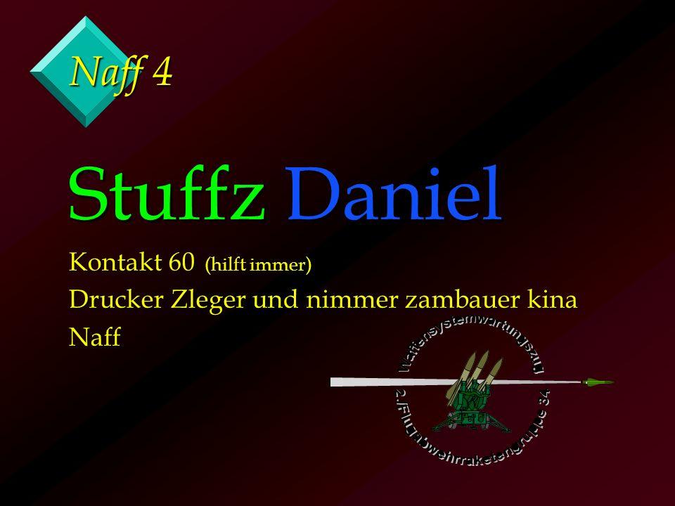 Naff 4 Stuffz Daniel Kontakt 60 (hilft immer) Drucker Zleger und nimmer zambauer kina Naff