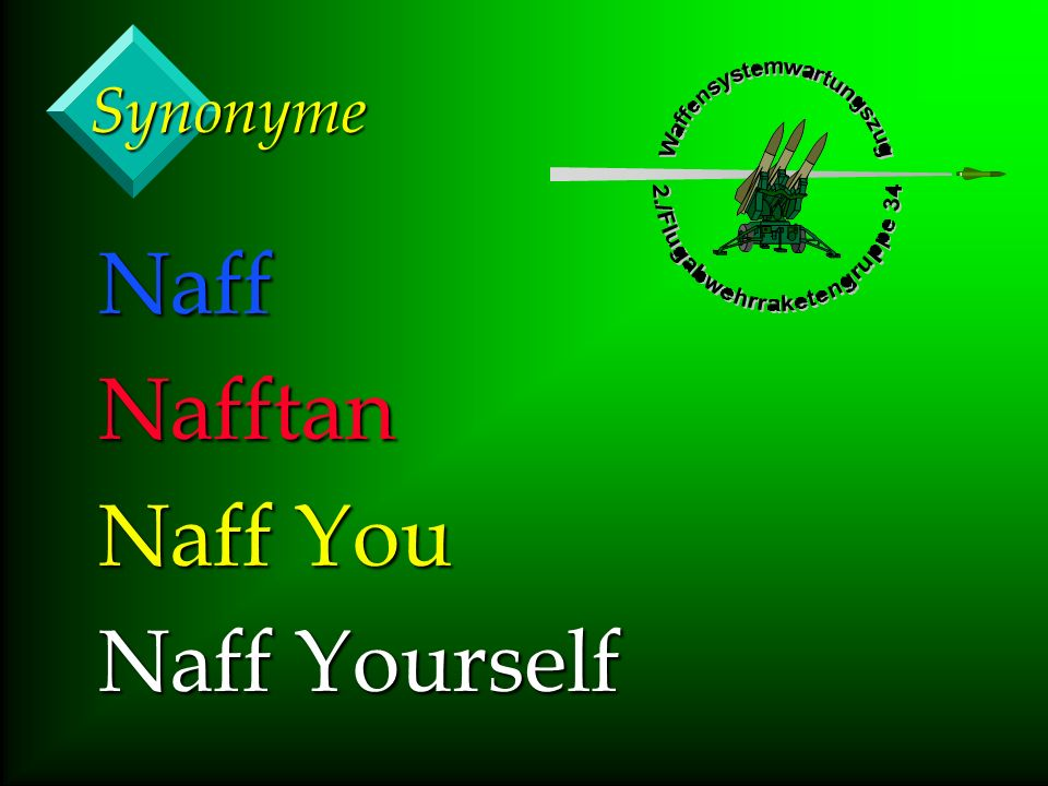 Synonyme NaffNafftan Naff You Naff Yourself