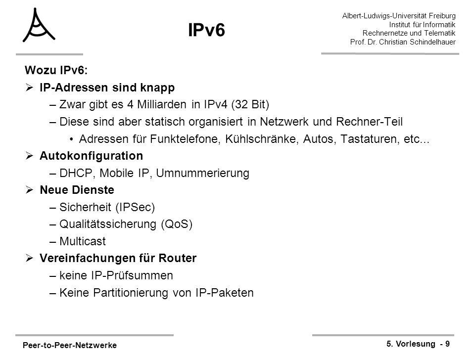 Peer-to-Peer-Netzwerke 5. Vorlesung - 9 Albert-Ludwigs-Universität Freiburg Institut für Informatik Rechnernetze und Telematik Prof. Dr. Christian Sch