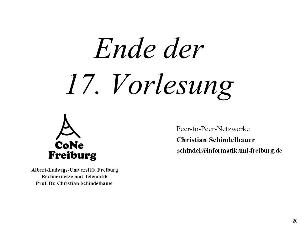 20 Albert-Ludwigs-Universität Freiburg Rechnernetze und Telematik Prof.