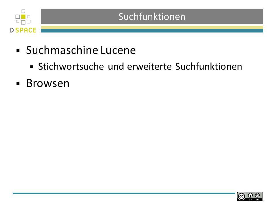 Suchfunktionen Suchmaschine Lucene Stichwortsuche und erweiterte Suchfunktionen Browsen