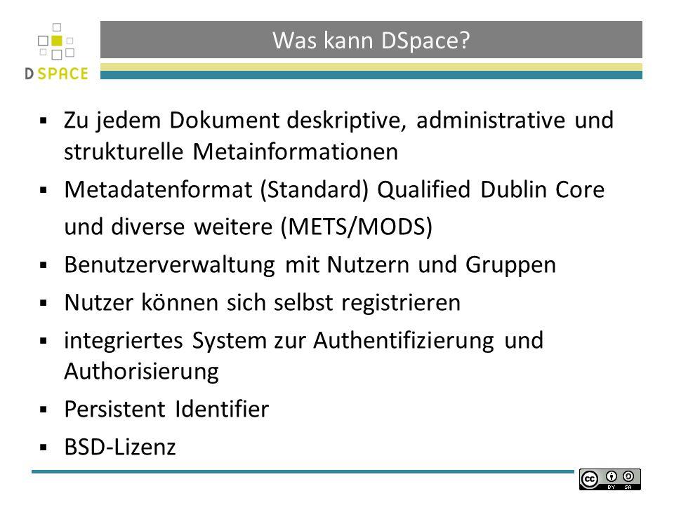 Datenmodell Ein Dokument besteht aus: Metadaten Bündel (ORIGINAL / LICENCE / TEXT / THUMBNAILS) Bitstreams