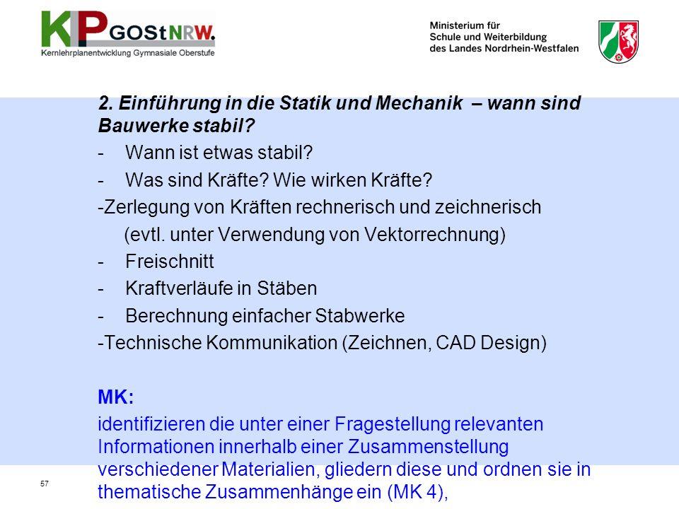 2.Einführung in die Statik und Mechanik – wann sind Bauwerke stabil.