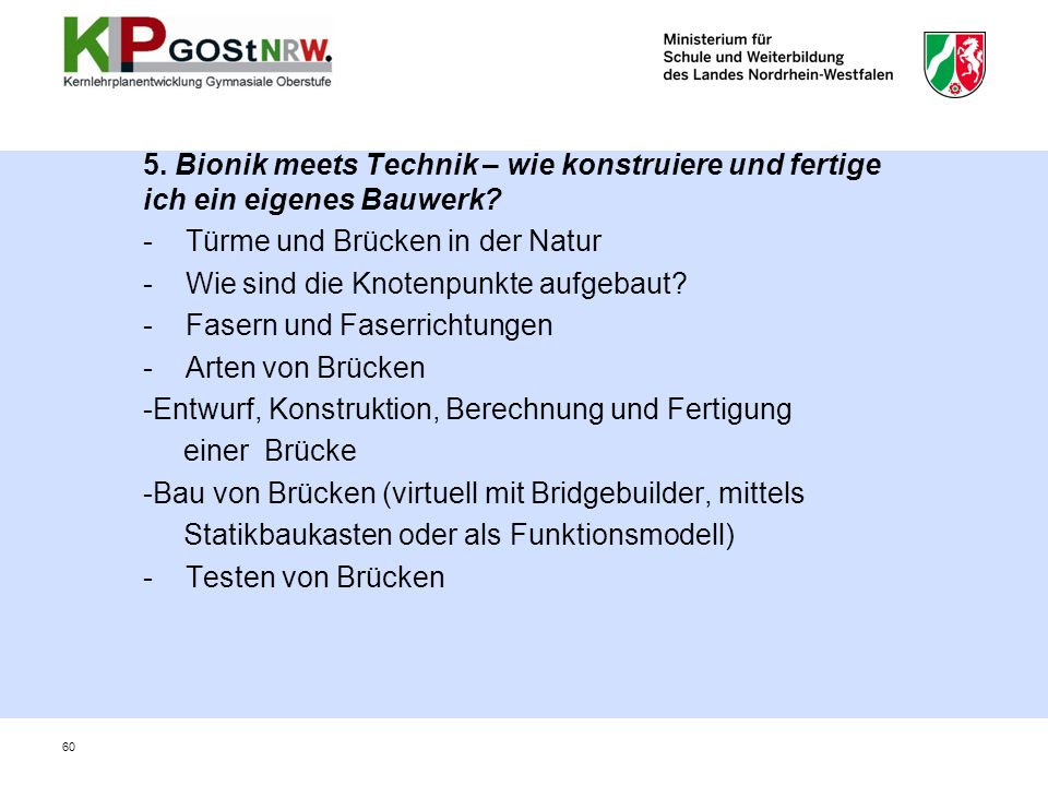 5.Bionik meets Technik – wie konstruiere und fertige ich ein eigenes Bauwerk.