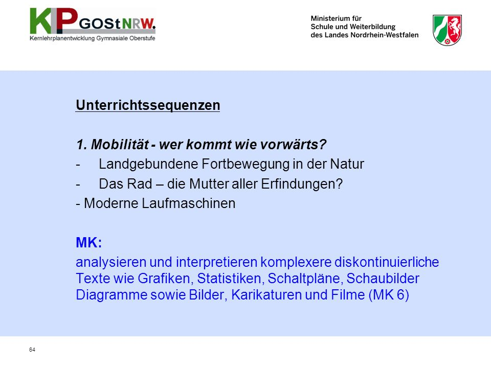 Unterrichtssequenzen 1.Mobilität - wer kommt wie vorwärts.