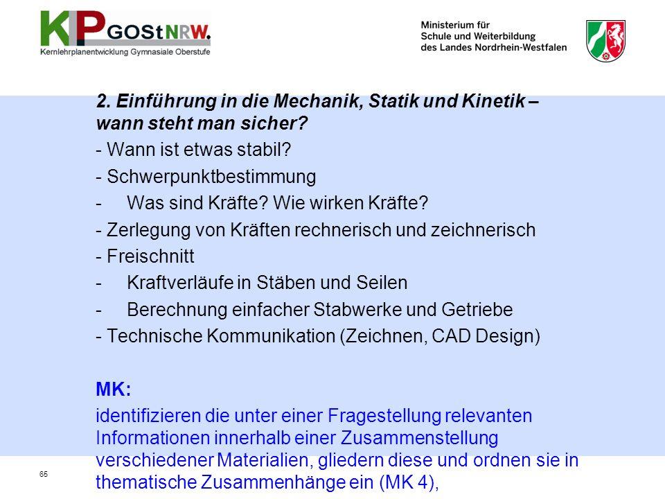 2.Einführung in die Mechanik, Statik und Kinetik – wann steht man sicher.