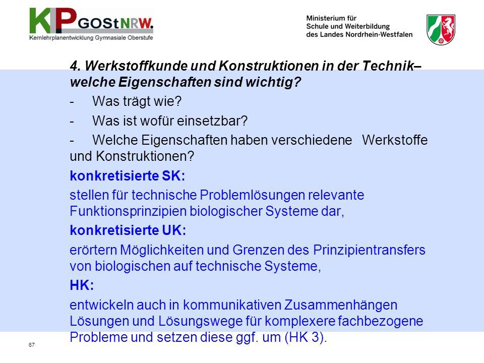 4.Werkstoffkunde und Konstruktionen in der Technik– welche Eigenschaften sind wichtig.