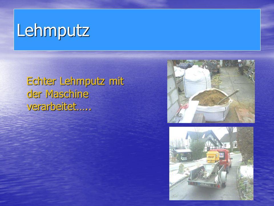 Lehmputz Echter Lehmputz mit der Maschine verarbeitet…..