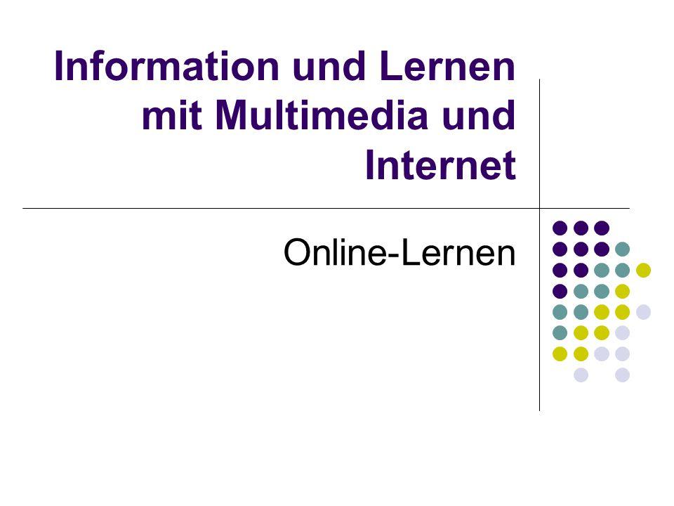 Information und Lernen mit Multimedia und Internet Online-Lernen