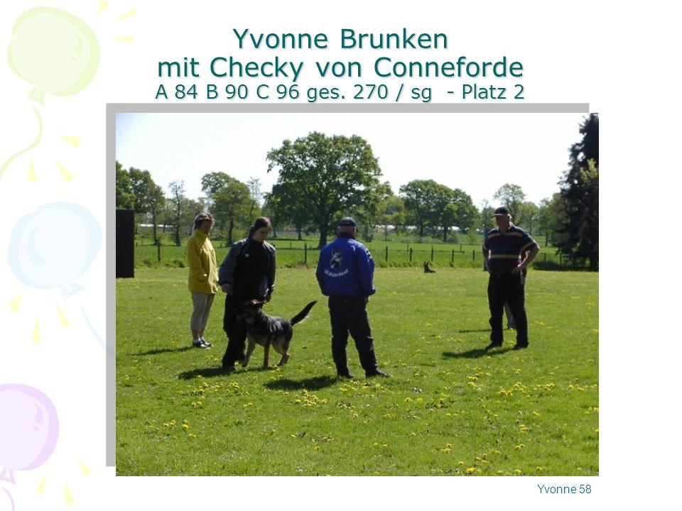 Yvonne Brunken mit Checky von Conneforde A 84 B 90 C 96 ges. 270 / sg - Platz 2