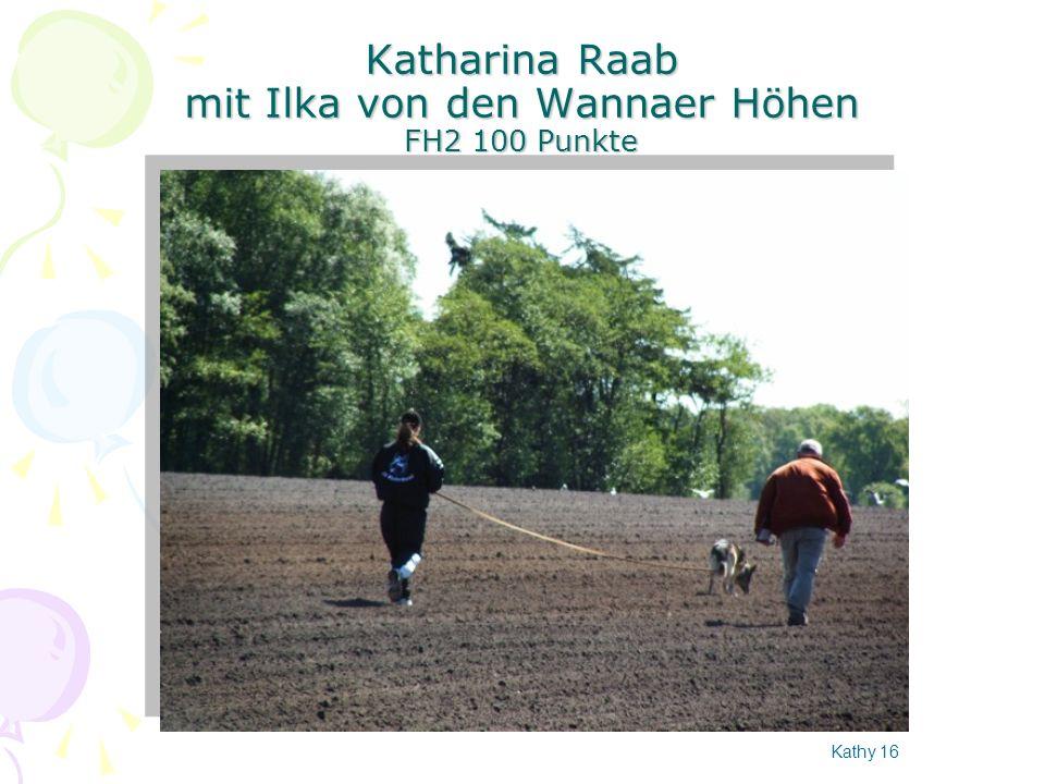 Katharina Raab mit Ilka von den Wannaer Höhen FH2 100 Punkte