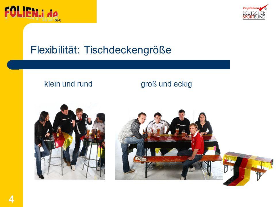 4 Flexibilität: Tischdeckengröße klein und rundgroß und eckig