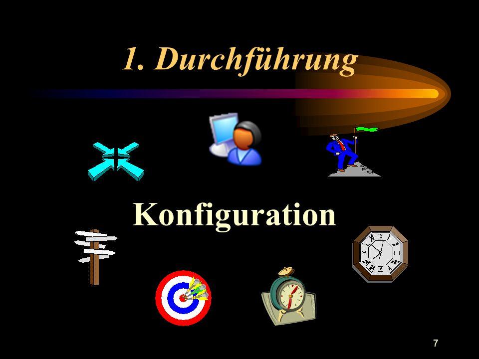 7 1. Durchführung Konfiguration