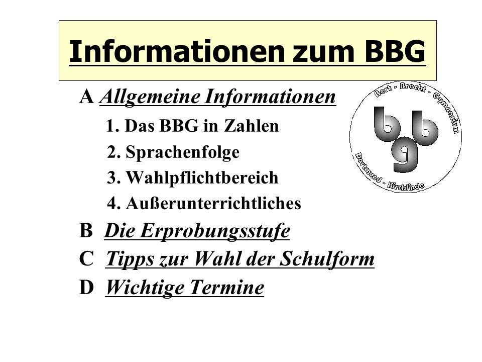 Informationen zum BBG A Allgemeine Informationen 1.