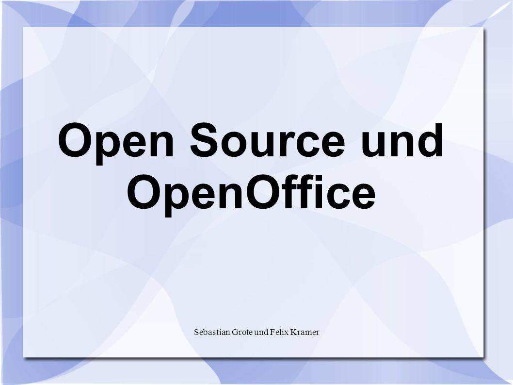 Sebastian Grote und Felix Kramer Open Source und OpenOffice