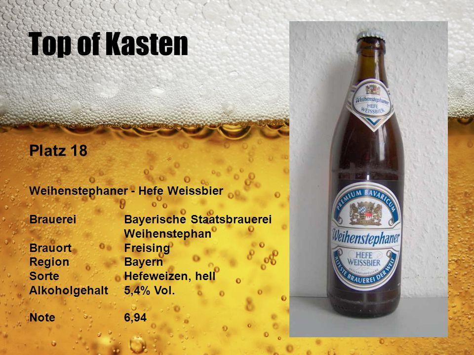 Top of Kasten Platz 18 Weihenstephaner - Hefe Weissbier BrauereiBayerische Staatsbrauerei Weihenstephan BrauortFreising RegionBayern SorteHefeweizen,