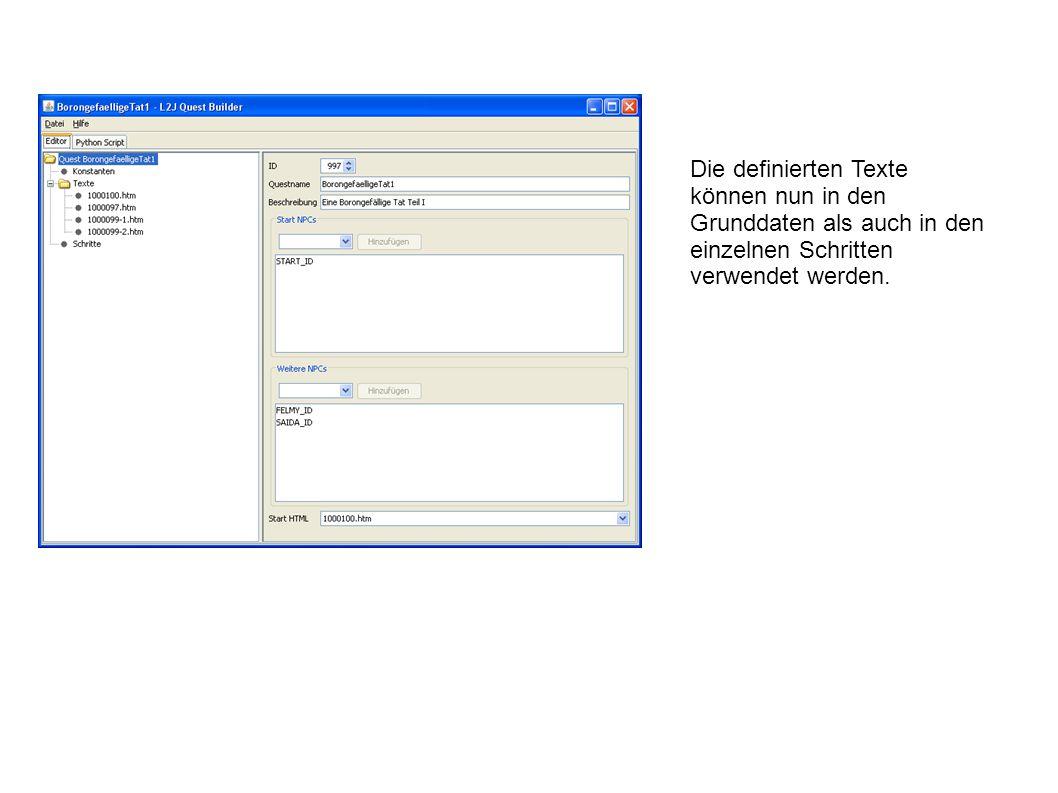 Die definierten Texte können nun in den Grunddaten als auch in den einzelnen Schritten verwendet werden.
