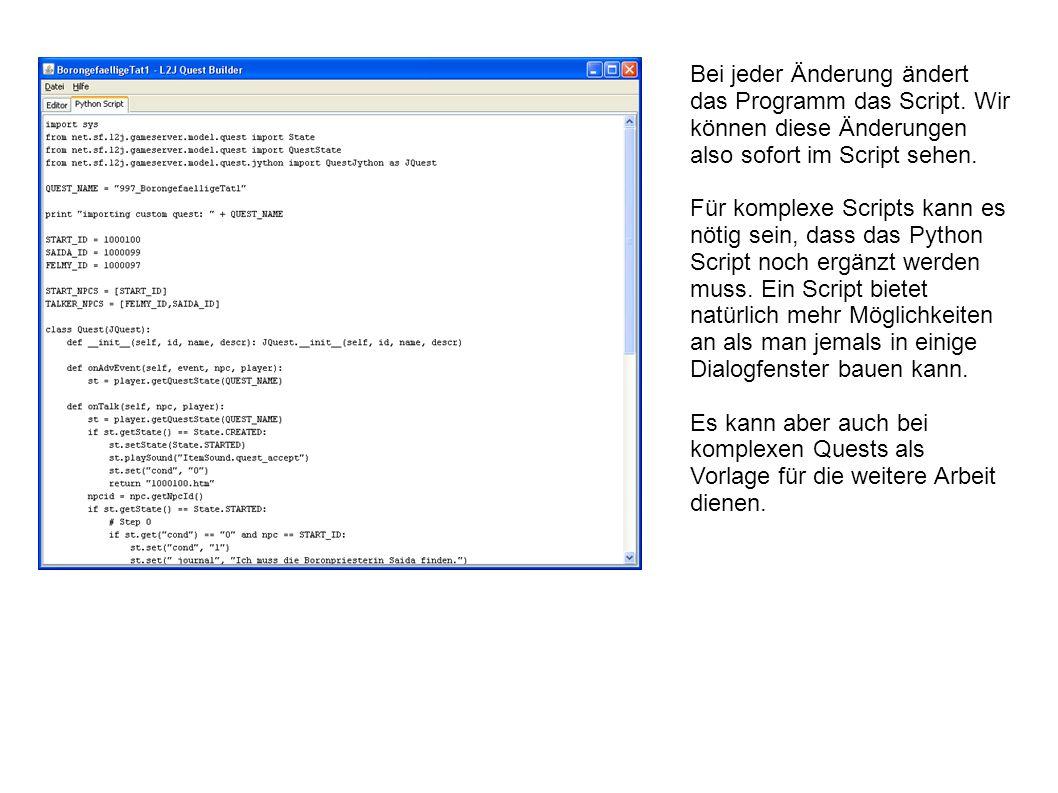 Bei jeder Änderung ändert das Programm das Script.