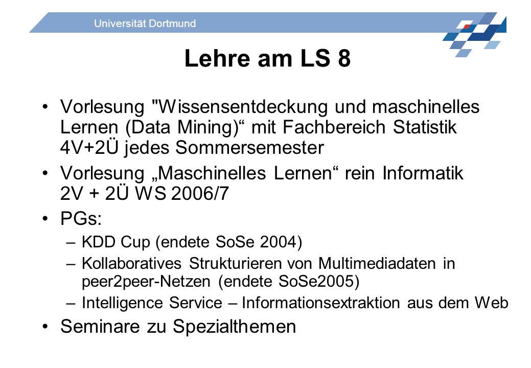 Universität Dortmund Lehre am LS 8 Vorlesung