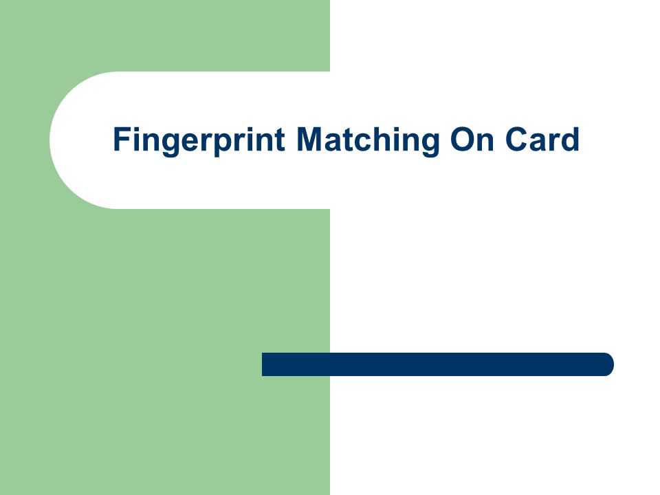 Fingerprint Matching On Card