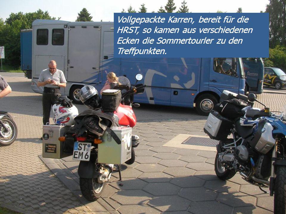 Vollgepackte Karren, bereit für die HRST, so kamen aus verschiedenen Ecken die Sommertourler zu den Treffpunkten.