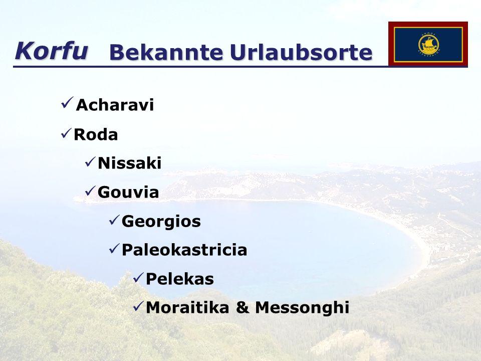 Korfu Bekannte Urlaubsorte Acharavi Roda Nissaki Gouvia Georgios Paleokastricia Pelekas Moraitika & Messonghi