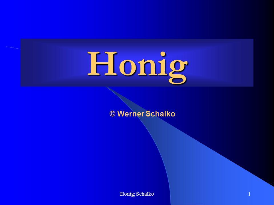 Honig; Schalko1 Honig © Werner Schalko