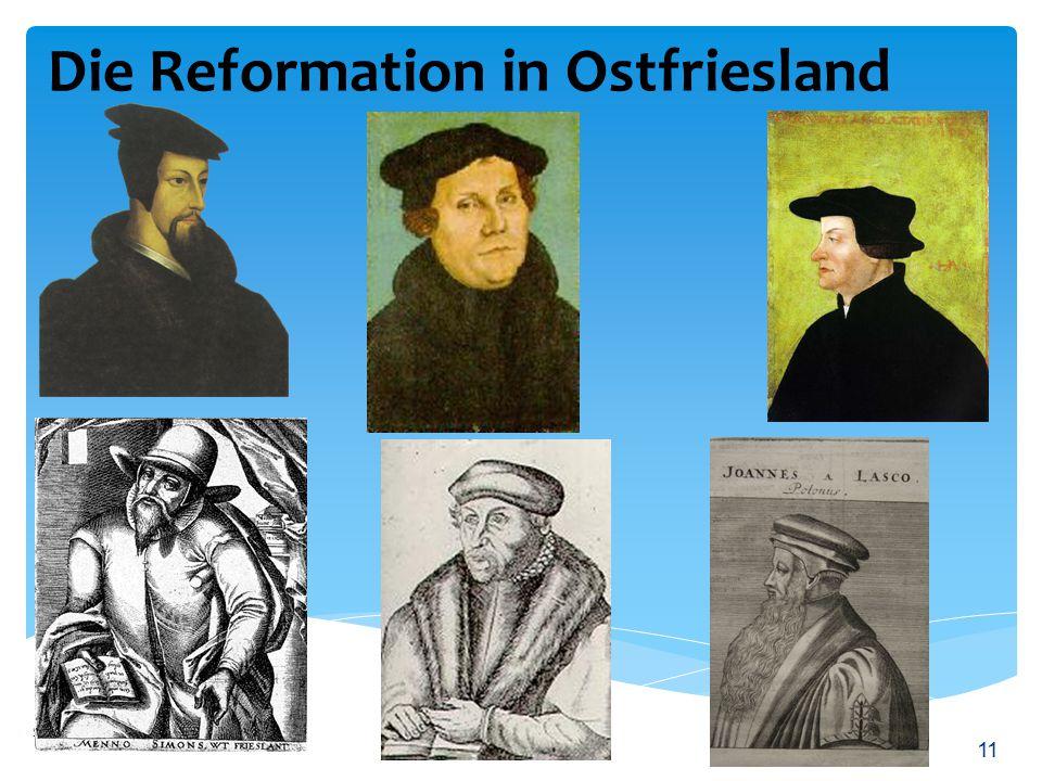 Die Reformation in Ostfriesland Siegfried F. Weber 11