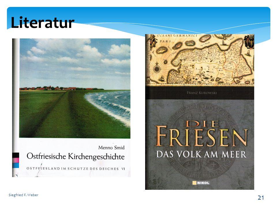 Siegfried F. Weber 21 Literatur