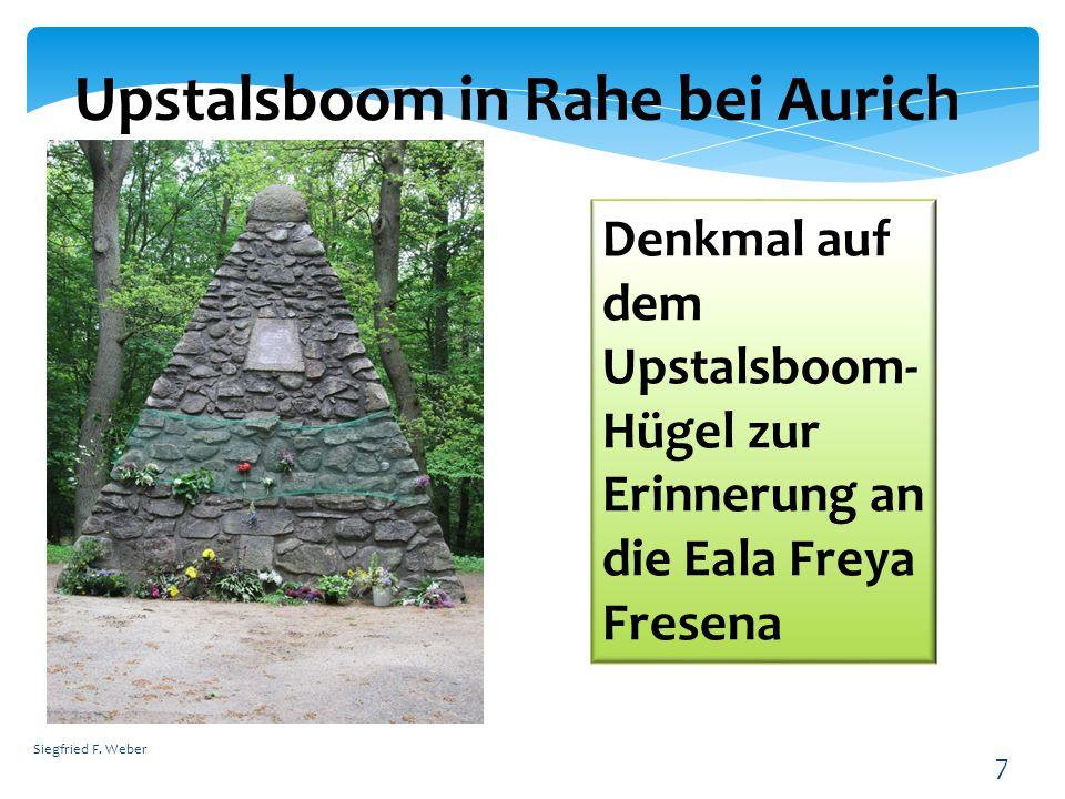 Siegfried F. Weber 7 Upstalsboom in Rahe bei Aurich Denkmal auf dem Upstalsboom- Hügel zur Erinnerung an die Eala Freya Fresena