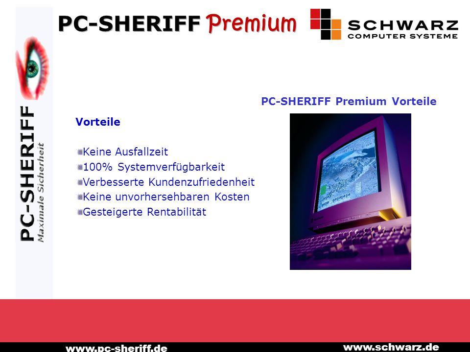 www.pc-sheriff.de www.schwarz.de PC-SHERIFF Premium Vorteile Vorteile Keine Ausfallzeit 100% Systemverfügbarkeit Verbesserte Kundenzufriedenheit Keine unvorhersehbaren Kosten Gesteigerte Rentabilität