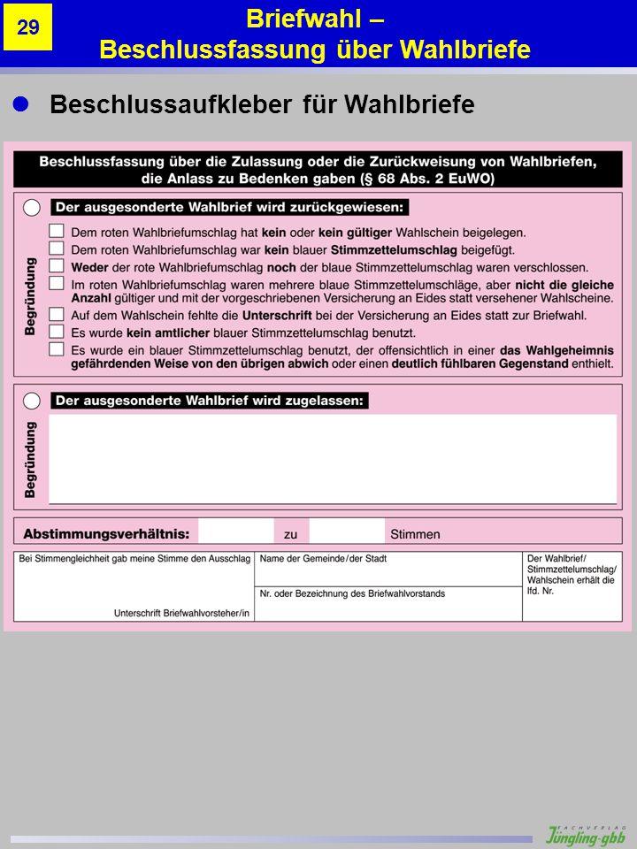Beschlussaufkleber für Wahlbriefe Briefwahl – Beschlussfassung über Wahlbriefe 29