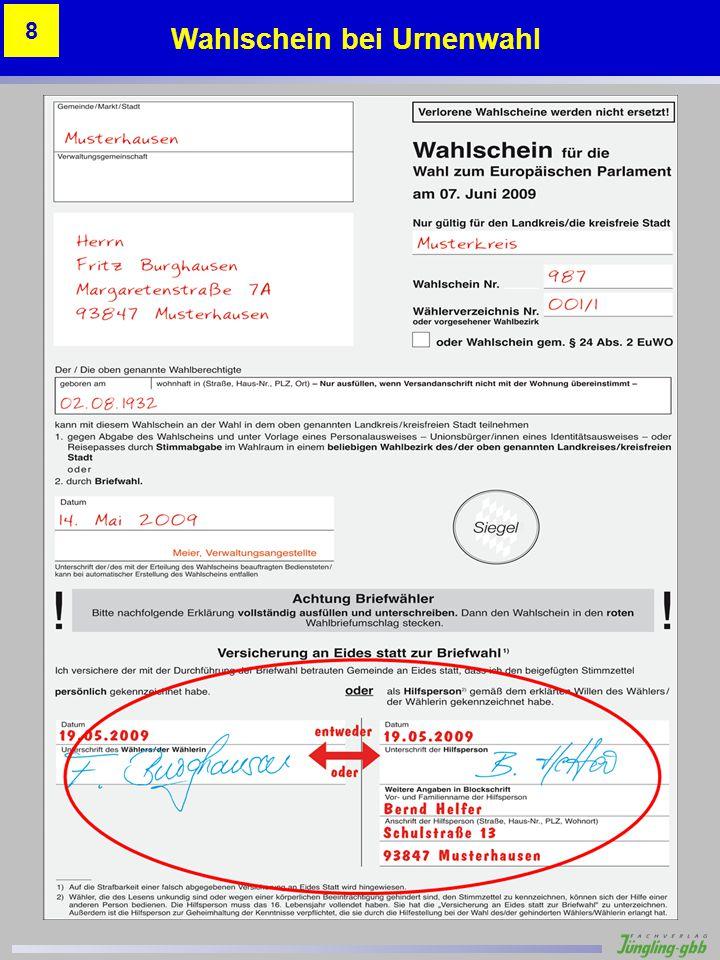 Stimmzettelbeispiele Beispiel 9 – Unzulässiger Zusatz Versager !!.