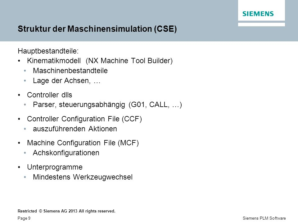 Restricted © Siemens AG 2013 All rights reserved. Page 10Siemens PLM Software Kinematikmodell