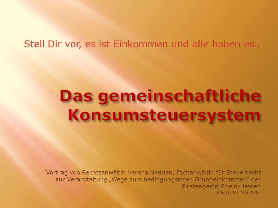 Vortrag von Rechtsanwältin Verena Nedden, Fachanwältin für Steuerrecht zur Veranstaltung Wege zum bedingungslosen Grundeinkommen der Piratenpartei Rhein-Hessen Mainz, 18.