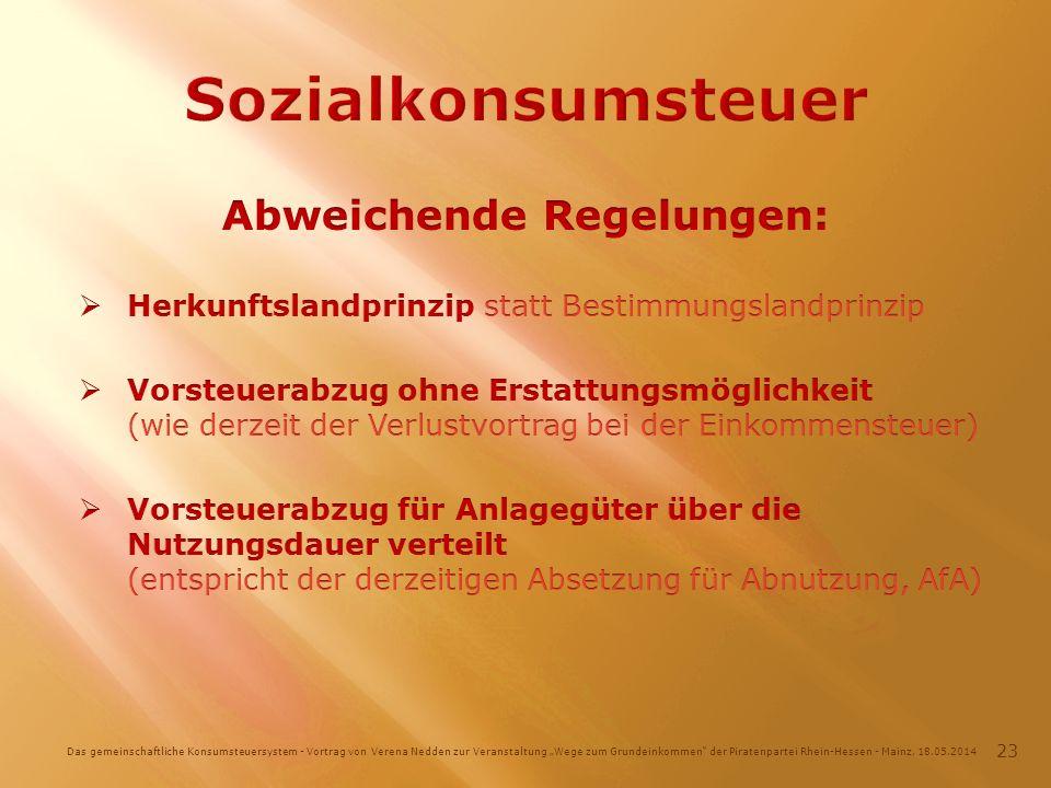 Das gemeinschaftliche Konsumsteuersystem - Vortrag von Verena Nedden zur Veranstaltung Wege zum Grundeinkommen der Piratenpartei Rhein-Hessen - Mainz, 18.05.2014 23