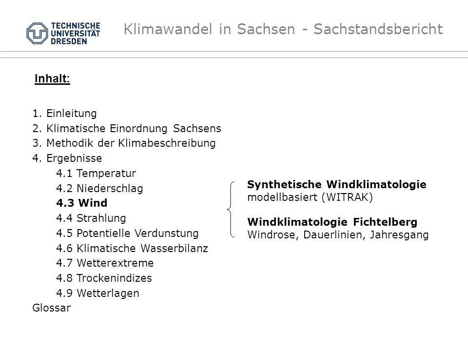 Klimawandel in Sachsen - Sachstandsbericht Synthetische Windklimatologie modellbasiert (WITRAK) Windklimatologie Fichtelberg Windrose, Dauerlinien, Ja
