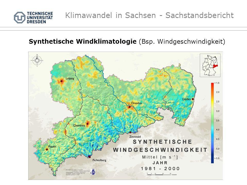 Klimawandel in Sachsen - Sachstandsbericht Synthetische Windklimatologie (Bsp. Windgeschwindigkeit)