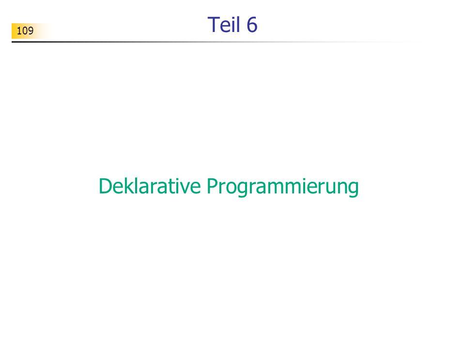 109 Teil 6 Deklarative Programmierung