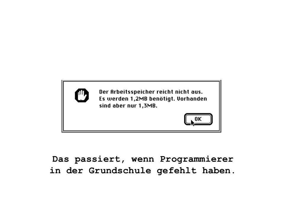 Das passiert, wenn Programmierer in der Grundschule gefehlt haben.