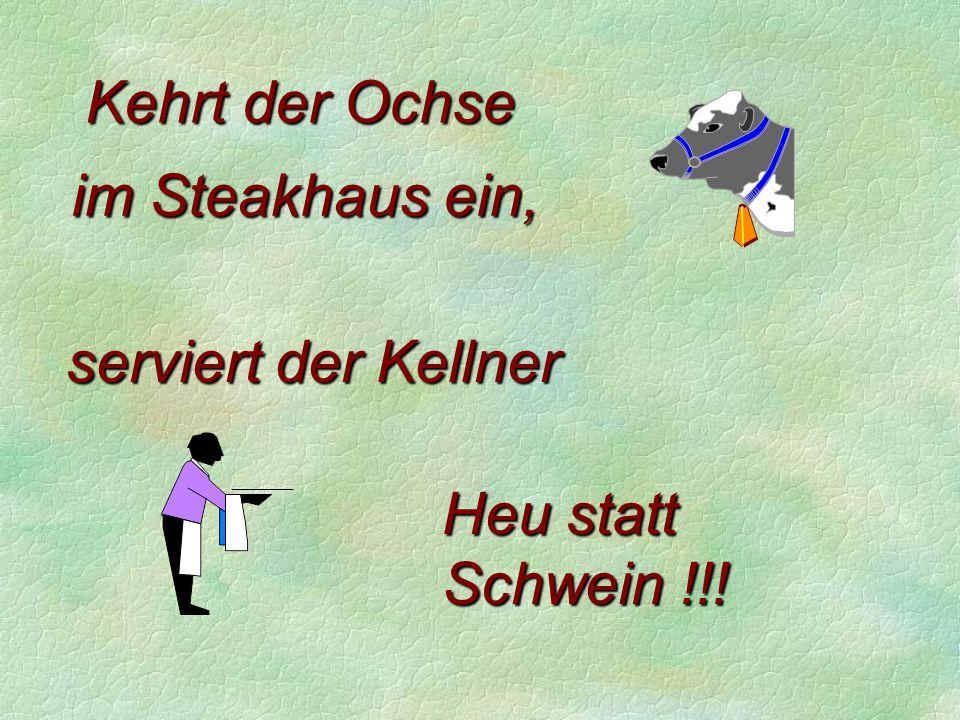 Wenn der Hahn kräht...... Eine Folge kurioser Bauernregeln Buchstabe - K - Nicht immer ganz ernst zu nehmen Fortsetzung folgt >>>>Enter