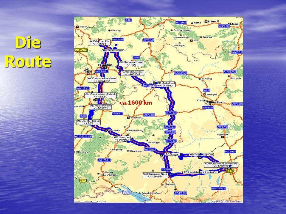Ziele entlang der Route Wörth (Daimler Chrysler Eco - Training) Wörth (Daimler Chrysler Eco - Training) München (Bundesamt für Güterverkehr) München (