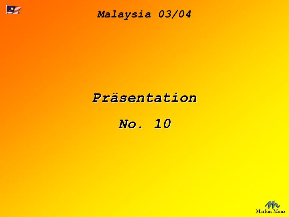 Malaysia 03/04 Markus Munz Präsentation No. 10